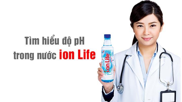 nồng độ ph trong nước ion life là bao nhiêu? 1